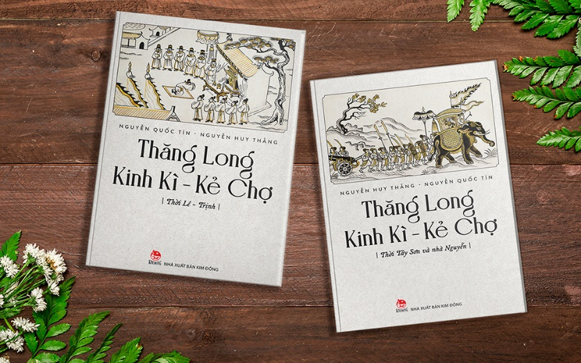 """""""Thăng Long Kinh Kì - Kẻ Chợ"""" của Nguyễn Huy Thắng - Nguyễn Quốc Tín."""