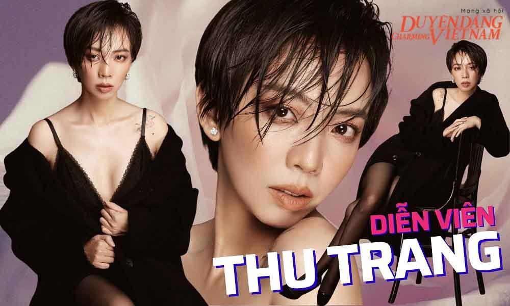 Thu Trang: 'Thay đổi để cuộc sống đổi thay'