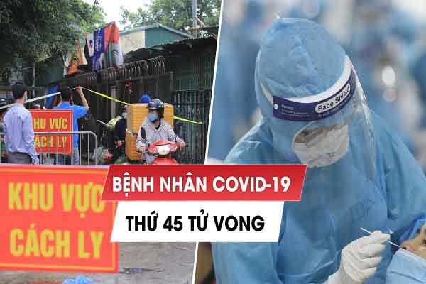 Bệnh nhân thứ 45 tử vong liên quan đến COVID-19