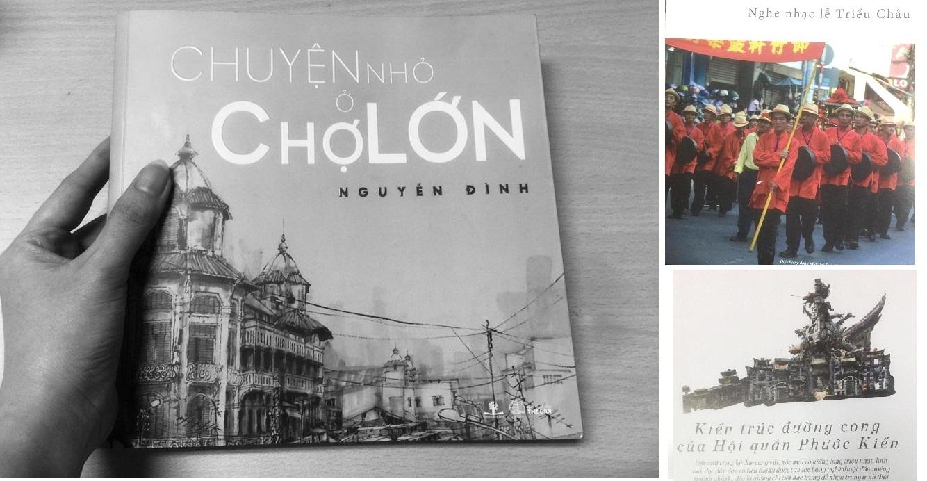 Nguyễn Đình kể những câu chuyện nhỏ ở Chợ Lớn