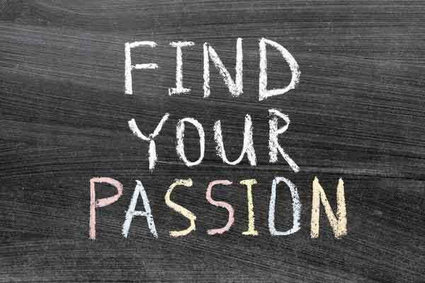 Làm thế nào để tìm thấy niềm đam mê?