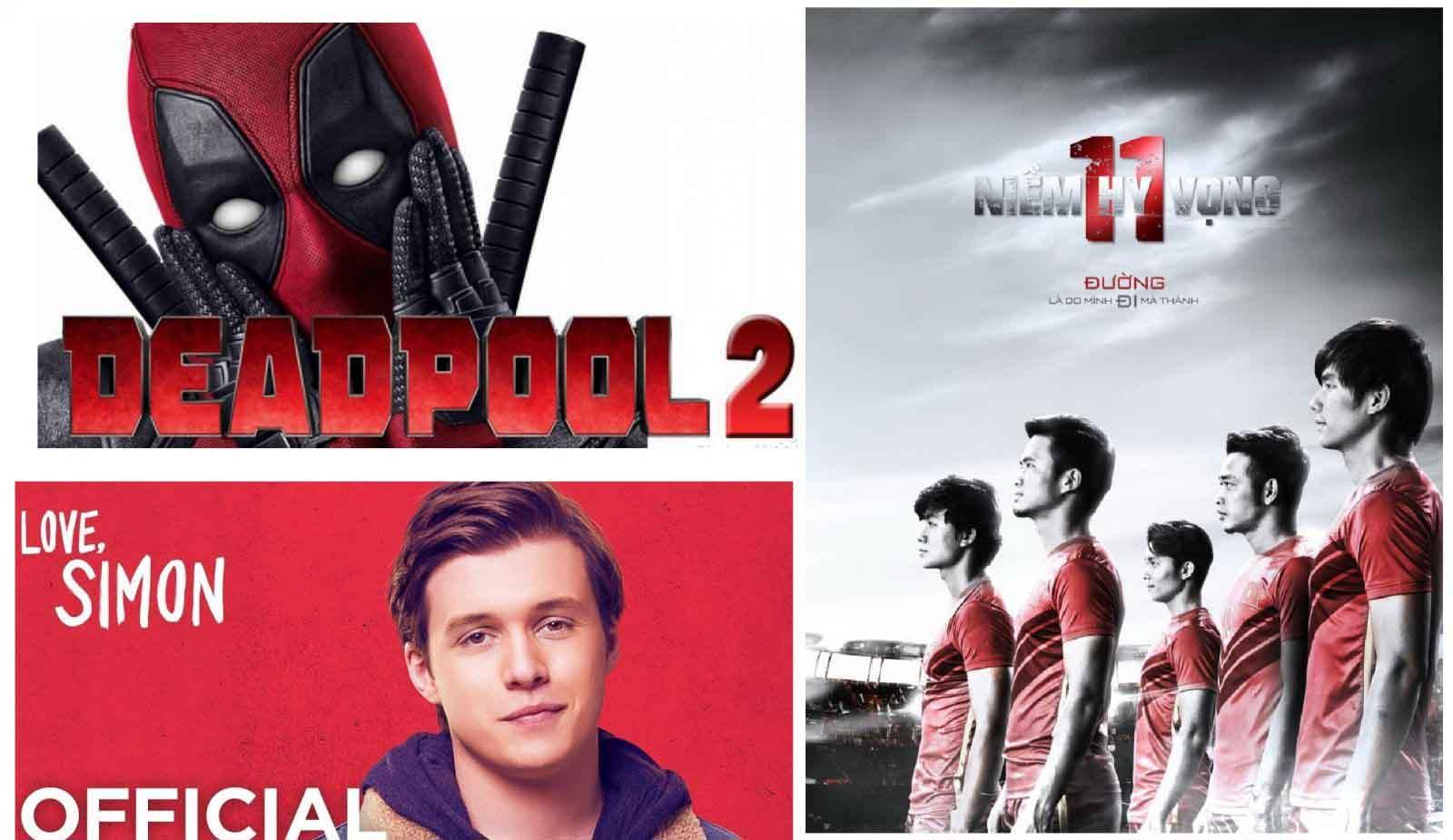Phim chiếu rạp tháng 5: Deadpool 2 hứa hẹn khuynh đảo phòng vé