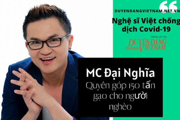Nghệ sĩ Việt chống dịch Covid-19: MC Đại Nghĩa quyên góp 150 tấn gạo