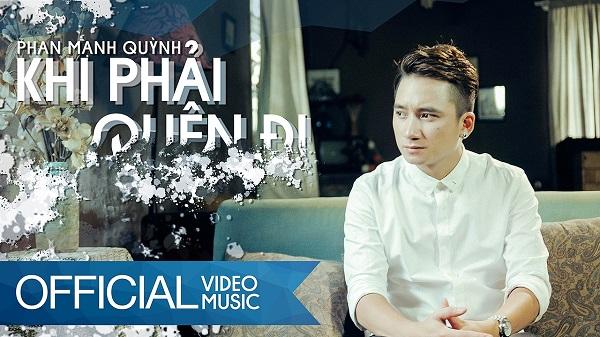 Khi Phải Quên Đi - Phan Mạnh Quỳnh [OFFICIAL MV HD]