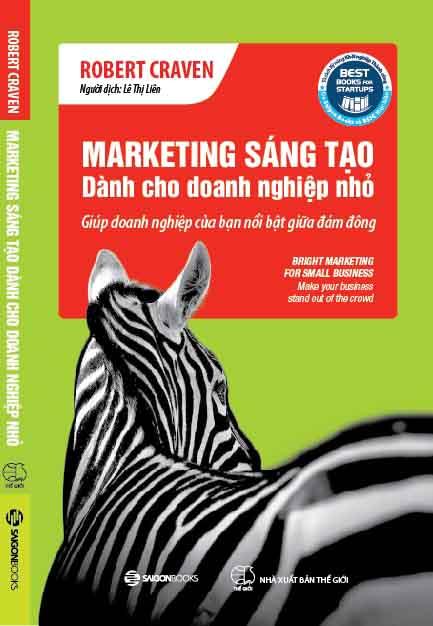 Sách hay: Marketing sáng tạo dành cho doanh nghiệp nhỏ
