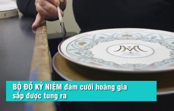 Chiêm ngưỡng bộ chén đĩa bằng sứ xương của đám cưới Hoàng gia Anh