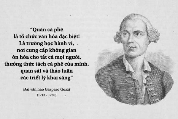 """Kỳ 27: Đại văn hào Gasparo Gozzi: """"Quán cà phê là tổ chức văn hóa đặc biệt!"""""""