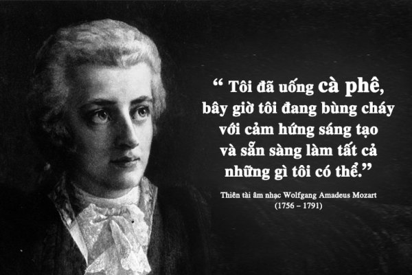 Kỳ 32: Wolfgang Amadeus Mozart và tình yêu cà phê của một thiên tài âm nhạc