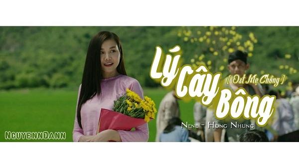 Lý Cây Bông (Mẹ Chồng OST) - Nene , Hồng Nhung
