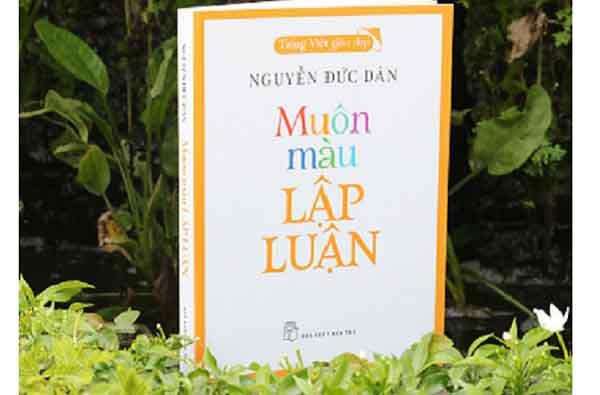 'Muôn màu lập luận' - Những trao đổi về khoa học lập luận đặt trong tình yêu tiếng Việt