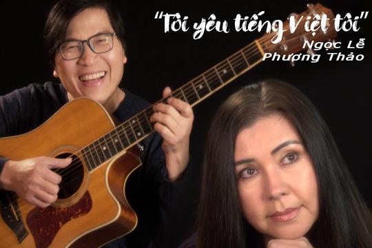 Tôi yêu tiếng Việt tôi - Sự trở lại của Phương Thảo - Ngọc Lễ