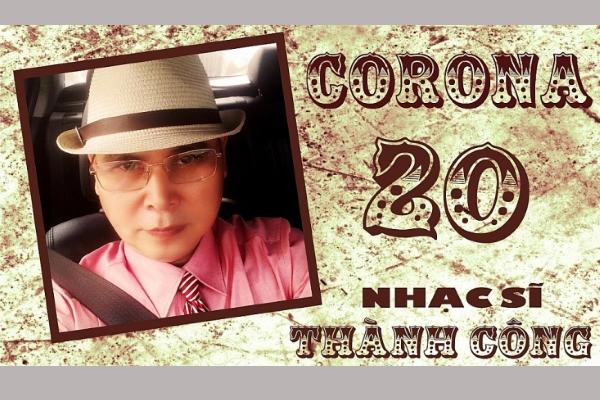 Nhạc sĩ Thành Công sáng tác ca khúc… Corona