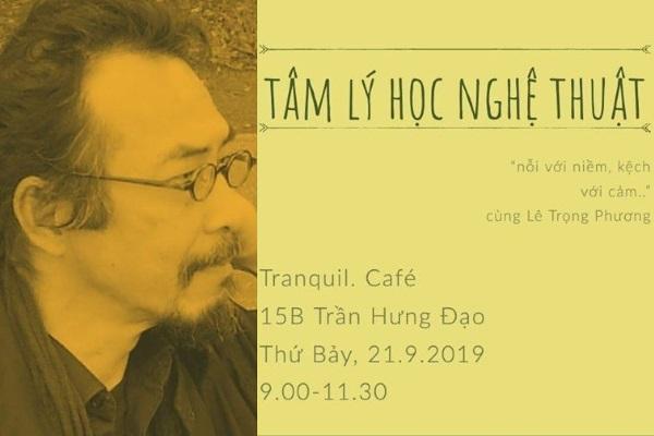 Nhà nghiên cứu Lê Trọng Phương nói chuyện về 'Tâm lý học nghệ thuật'