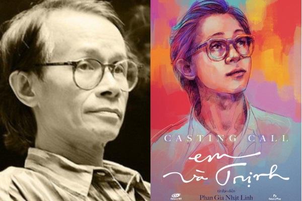 Ai sẽ hóa thân Trịnh Công Sơn và 'nàng thơ' của ông?