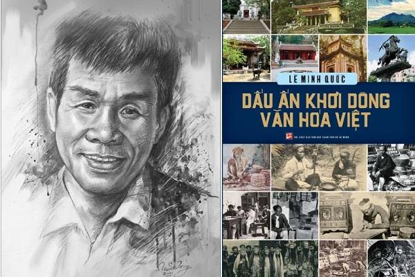 Nhà thơ Lê Minh Quốc tâm huyết với 'Dấu ấn khơi dòng văn hóa Việt'